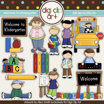 Welcome To Kindergarten!-  Digi Clip Art/Digital Stamps - CU Clip Art