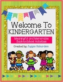 Welcome To Kindergarten! Meaningful and Memorable Back-to-School Activities