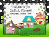 Welcome To Melody Street: An Interactive Story About A Musical Family - PPT Ed.