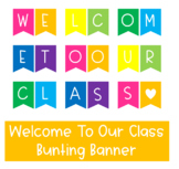 Welcome To Our Class Bunting Banner