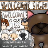 Welcome To Our Classroom Door Sign Display Dog Theme Editable