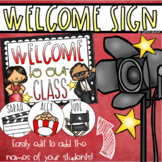 Welcome To Our Classroom Door Sign Display Hollywood Movie Star Theme Editable