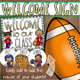 Welcome To Our Classroom Door Sign Display Sports Teamwork Theme Editable