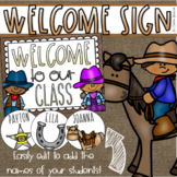 Welcome To Our Classroom Door Sign Display Western Cowboy Theme Editable