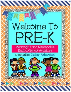 Welcome To Pre-K! Meaningful and Memorable Back-to-School Activities