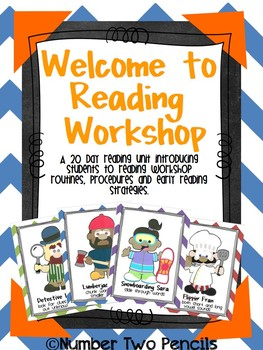 Welcome To Reading Workshop: A 4 week unit to kick off the year