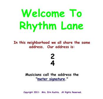 Welcome To Rhythm Lane (Introduction to Duple Meter) PPT Edition