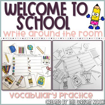 Welcome To School Write Around the Room