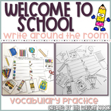 Welcome To School Write the Room