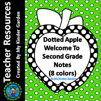 Welcome  To  Second Grade Notes Dotted Apple for Beginning of School Year