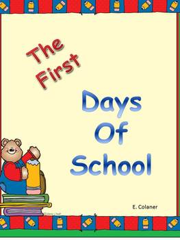 Welcome To The First Days Of School