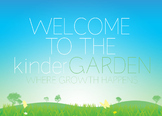 Welcome To The KinderGARDEN!