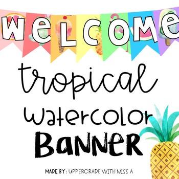 Welcome Tropical Banner Freebie