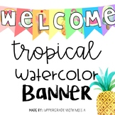 Welcome Tropical Banner Freebie