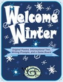 Welcome Winter, Original Poems, Informational Texts, and a