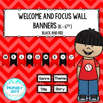 Welcome and Focus Wall Banners - red and black