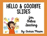 Welcome and Goodbye Slides for Online Teaching {VIPKid|}