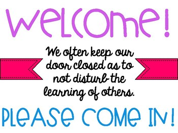 Welcome and Please Come In Sign