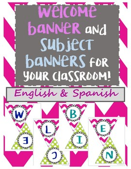 Welcome and Subject Banners (English and Spanish)