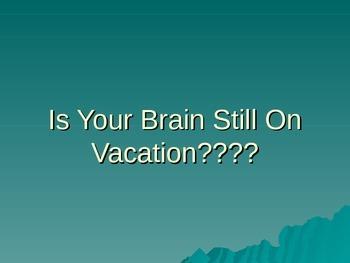 Welcome back! Brain teasers!