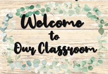 Welcome sign Eucalyptus Decor Editable Sign Back to School