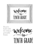 Welcome to 10th Tenth Grade Sign or Poster w Frame Farmhou