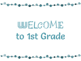 FREEBIE! Welcome to 1ST Grade Colored Posters
