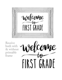 Welcome to 1st First Grade Sign or Poster w Frame Farmhous