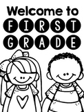 Welcome to 1st Grade!