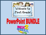 Welcome to 1st Grade BUNDLE (First Week of School)