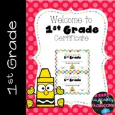 Welcome to 1st Grade Certificate  Welcome Back to School