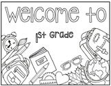 Welcome to 1st Grade Coloring Page