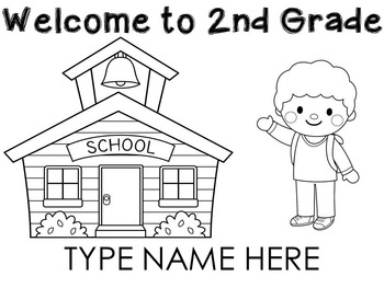 Welcome to 2nd Grade name sheets