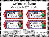 Welcome to 2nd Grade - Welcome Tags  - Second Grade Treat