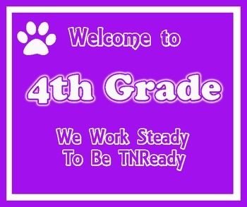 Welcome to 4th Grade (TNReady) Purple and White
