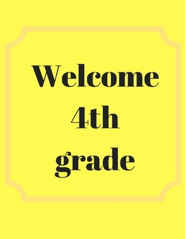 Welcome to 4th grade 8.5IN X 11IN