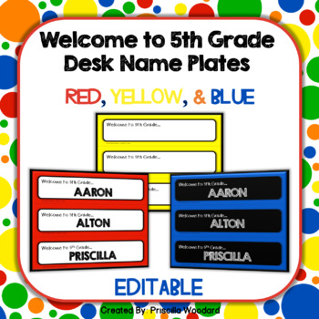 Welcome to 5th Grade Editable Desk Name Plates Primary Colors