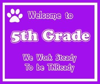 Welcome to 5th Grade (TNReady)