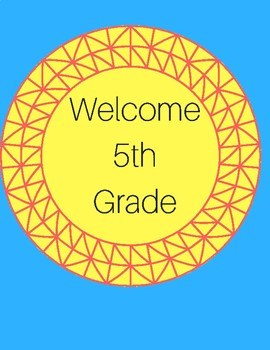 Welcome to 5th grade 8.5IN X 11IN