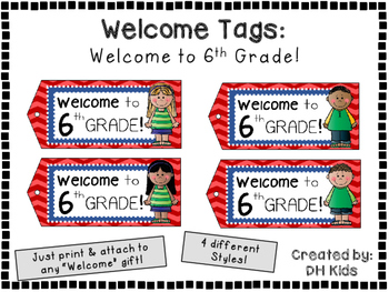 Welcome to 6th Grade - Welcome Tags  - Sixth Grade Treat Bag Tags