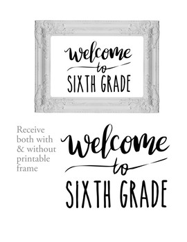 Welcome to 6th Sixth Grade Sign or Poster w Frame Farmhouse & Rae Dunn Style