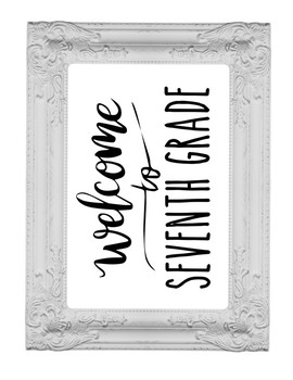 Welcome to 7th Seventh Grade Sign or Poster w Frame Farmhouse & Rae Dunn Style