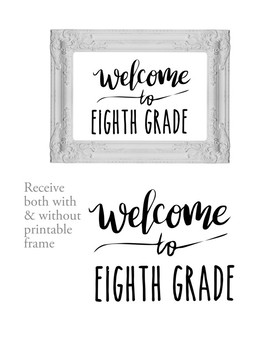 Welcome to 8th Eighth Grade Sign or Poster w Frame Farmhouse & Rae Dunn Style