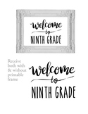 Welcome to 9th Ninth Grade Sign or Poster w Frame Farmhous