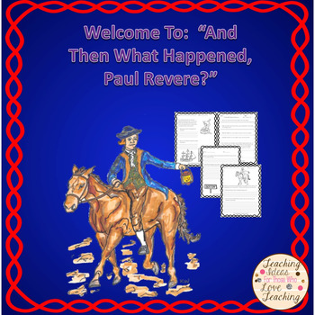 "Welcome to ""And Then What Happened, Paul Revere?"""