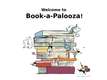 Welcome to Book-a-Palooza Powerpoint