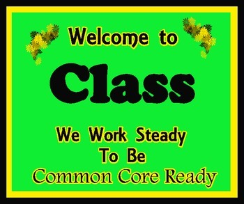 Welcome to Class (Common Core Ready)