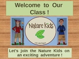 Welcome to Class with the Nature Kids PowerPoint
