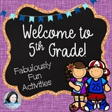 Welcome to Fifth Grade: Fabulously Fun Activities for the