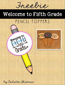 Welcome to Fifth Grade Pencil Toppers
